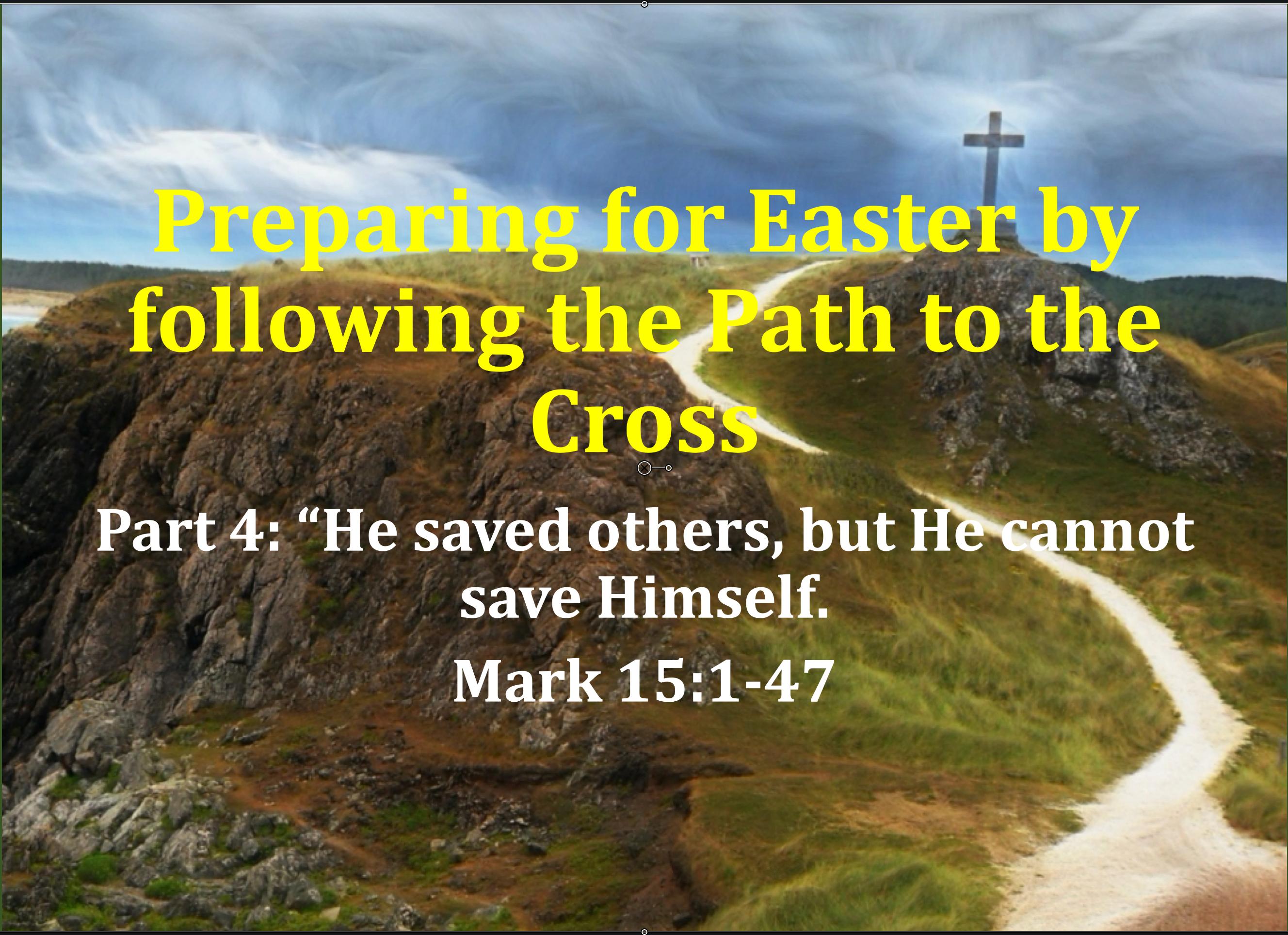 Preparing for Easter Part 4